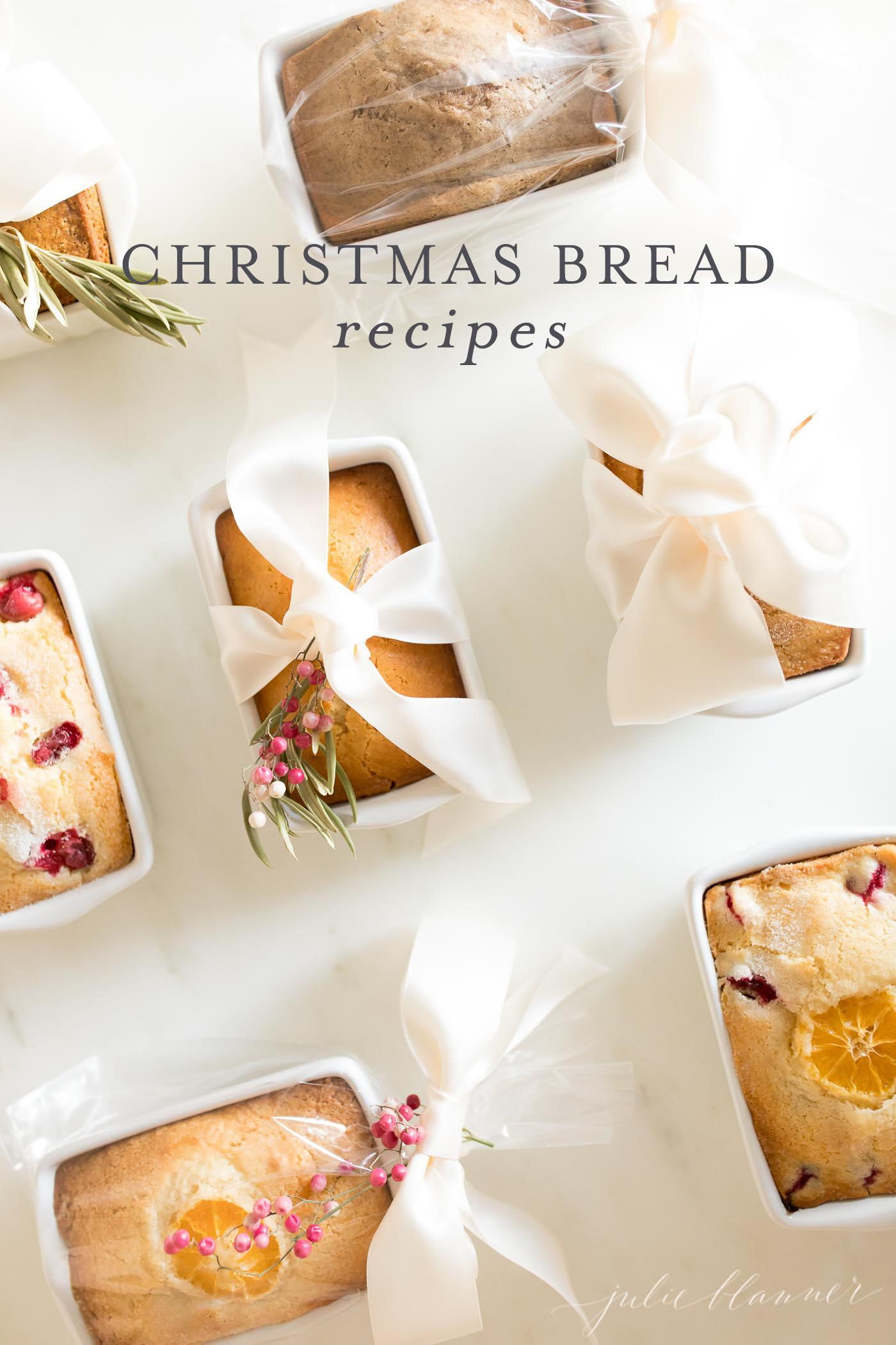 The Best Christmas Bread Recipes For Gifting In Just 5 Minutes