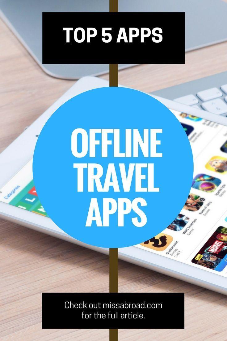Best Offline Travel Apps | Travel inspiration, Travel accessories ...