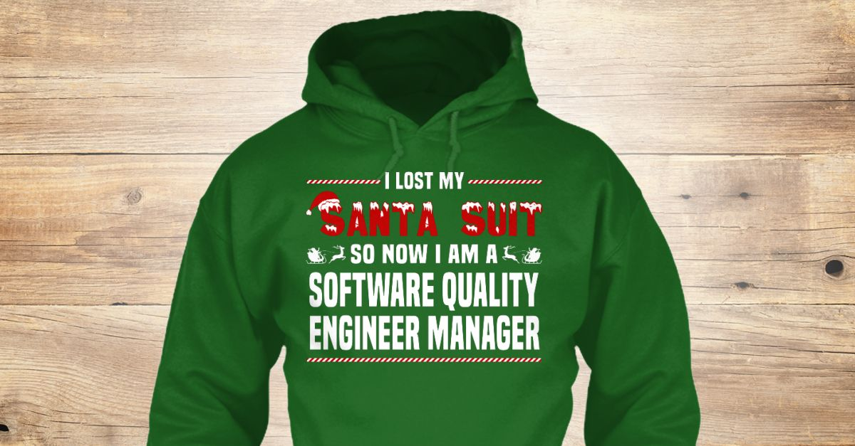 Software Quality Engineer Manager Software, Santa suits and Xmas - engineer manager job description