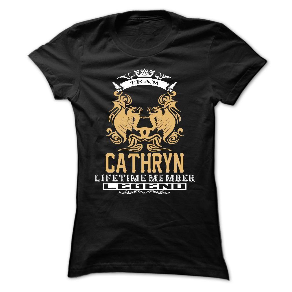 CATHRYN . ᐅ Team CATHRYN Lifetime member Legend  ₩ - T Shirt, Hoodie, Hoodies, Year,Name, BirthdayCATHRYN . Team CATHRYN Lifetime member Legend  - T Shirt, Hoodie, Hoodies, Year,Name, BirthdayCATHRYN, CATHRYN T Shirt, CATHRYN Hoodie, CATHRYN Hoodies, CATHRYN Year, CATHRYN Name, CATHRYN Birthday