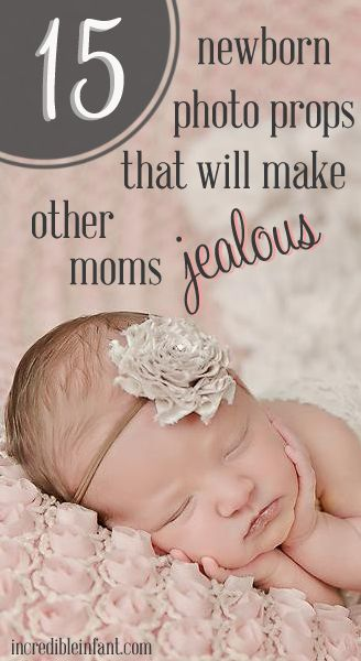 15 Newborn Photo Props That Will Make Other Moms Jealous