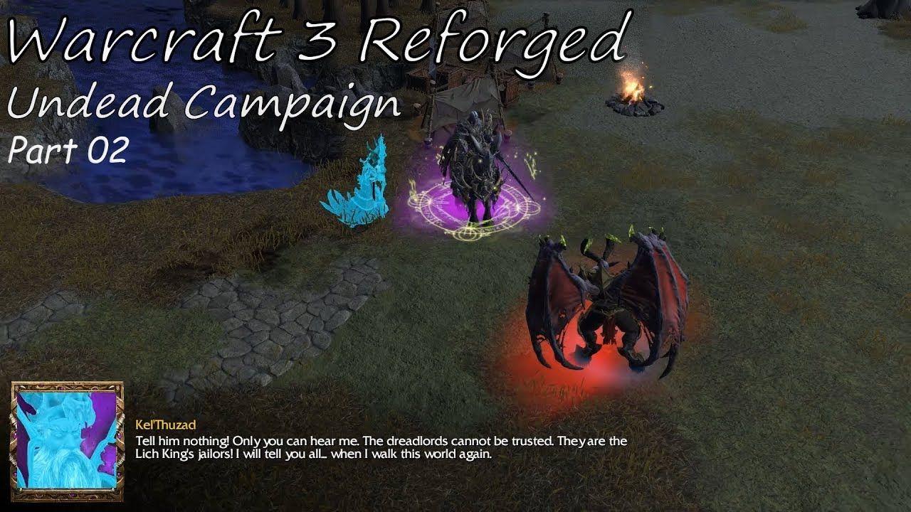 Warcraft 3 Reforged Undead Campaign 01 Beta Warcraft
