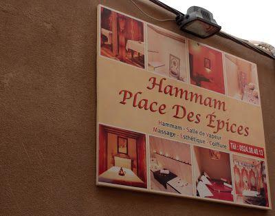 Journal d'une beauty addict: Une semaine au Maroc #3 Marrakech : Hammam, place ...