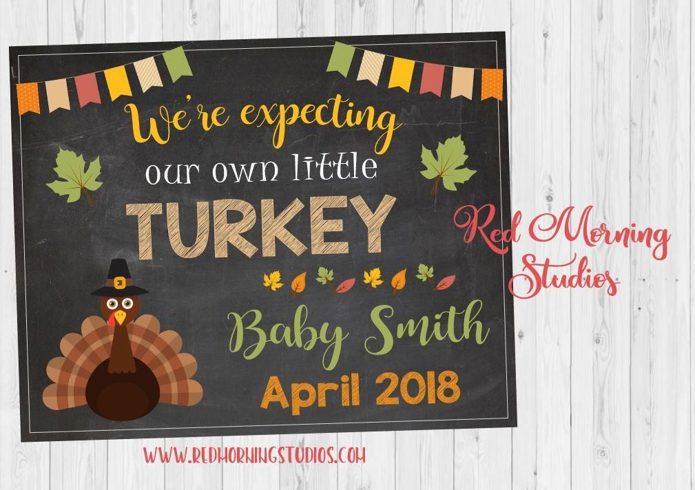 Thanksgiving Turkey Baby Announcement Sign Thanksgiving baby