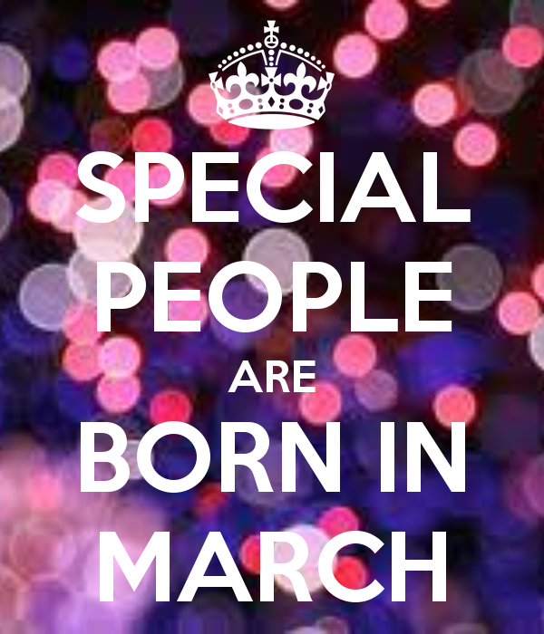 SPECIAL PEOPLE ARE BORN IN MARCH KEEP CALM AND CARRY ON