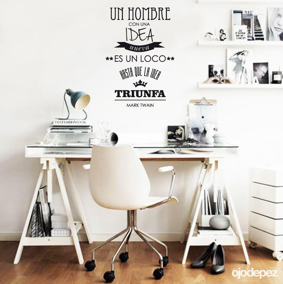 Vinilo Decorativo Frase 001 Un Hombre Con Una Idea Nueva