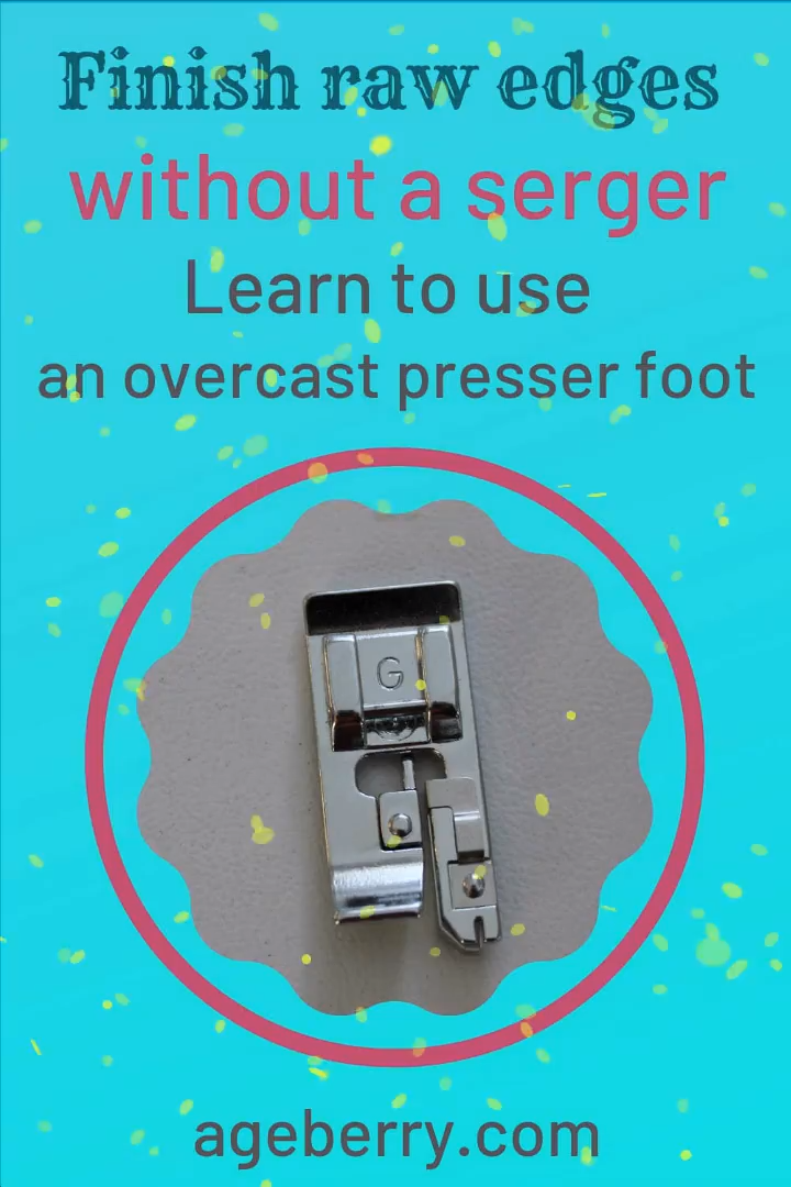 Photo of How to use an overcast presser foot for finishing raw fabric edges