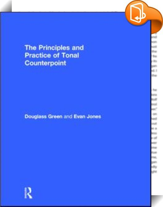 Principles and practice of tonal counterpoint