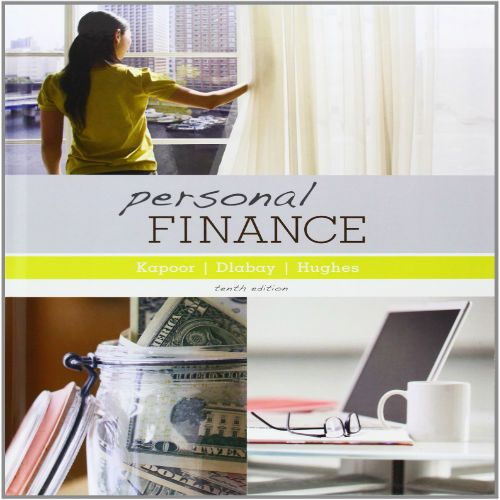 Solution manual for personal finance 10th edition by jack r solution manual for personal finance 10th edition by jack r kapoor les r fandeluxe Images