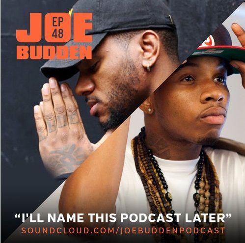 Audio Joe Budden I Ll Name This Podcast Later Episode 48 Joe Budden Bryson Tiller Last Episode