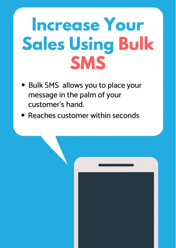 Increase your sales using Bulk SMS We will give you a web