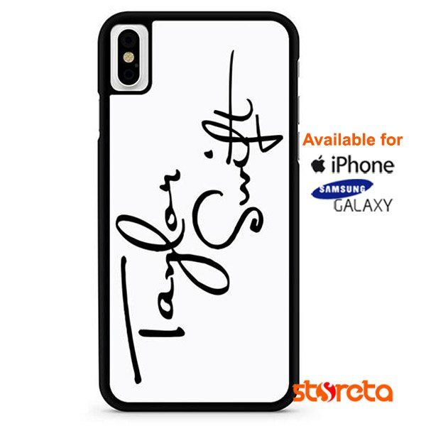 best service 4db7a 4cc7e Taylor Swift Signature iPhone X Cases, iPhone Cases, Samsung Galaxy ...