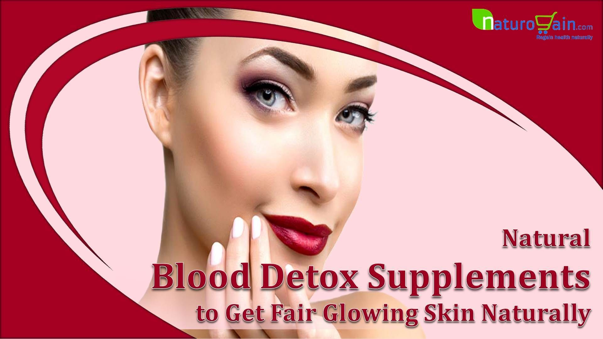 Herbal Blood Purifier Pills in 2019 | Natural Skin Care Tips