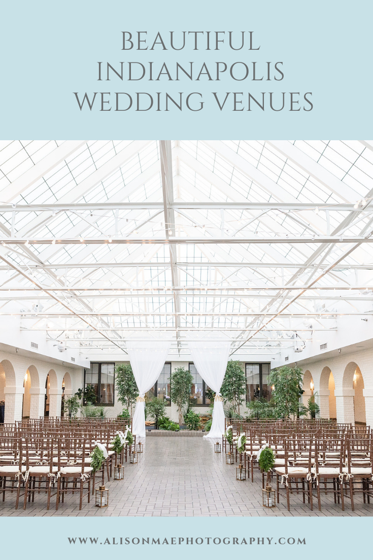 Beautiful Wedding Venues In Indianapolis Alisonmaephotography Com Wedding Venues Indianapolis Best Wedding Venues Wedding Venues
