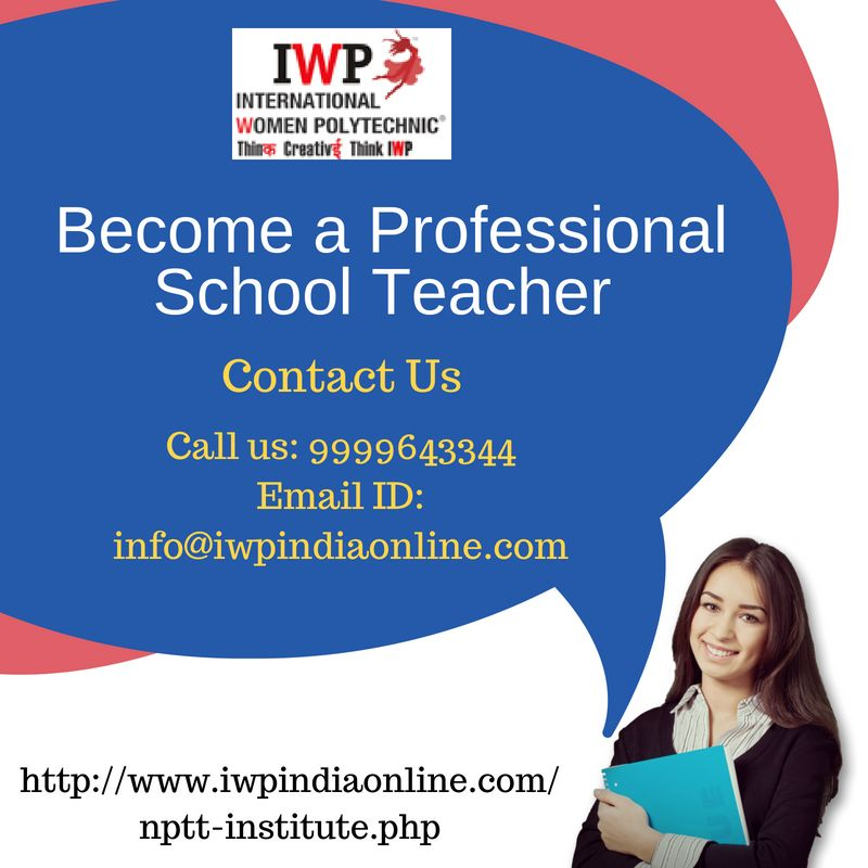 a Professional School Teacher Turn your passion