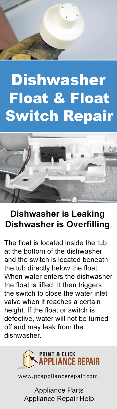 Leaky Dishwasher Float And Float Switch Repair Dishwasher Repair Whirlpool Dishwasher Dishwasher Leaking