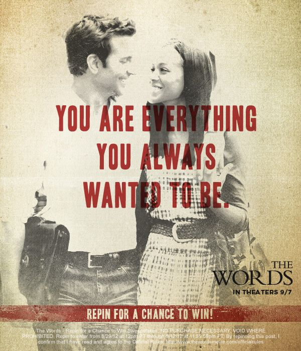 "CBS Films wants you to be inspired! Bradley Cooper, Jeremy Irons, Dennis Quaid, Olivia Wilde and Zoe Saldana star in ""The Words,"" with Ben Barnes, a romantic drama about finding inspiration and making choices to fulfill our greatest aspirations. To enter: 1. Follow @CBSFilms on Pinterest 2. Repin the photo from #TheWords – Repin for a Chance to Win board that inspires you the most 3. Automatically be entered for a chance to win a Kindle! Details: www.thewordsmovie.com/officialrules"