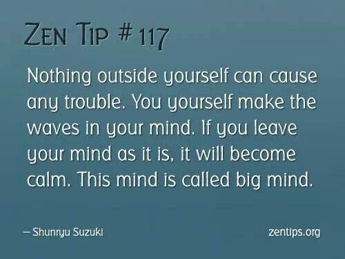 Zen Tip 117 Zen Quotes Zen Buddhism Quotes Buddhism Quote