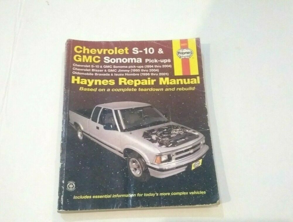 Advertisement Ebay Chevrolet S 10 Gmc Sonoma Pick Ups 1994 2004 Haynes Repair Manual Manuals And Literature Parts And Accessories Motors Chevrolet S 10 Repair Manuals Chevrolet