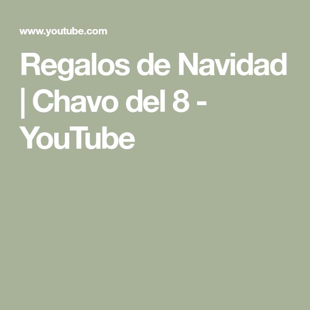 Photo of Regalos de Navidad | Chavo del 8