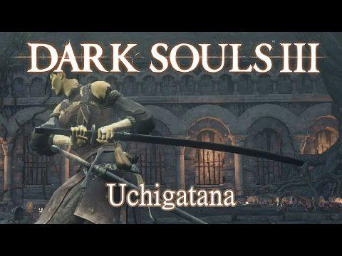 Uchigatana Katana Moveset Dark Souls 3 Dark Souls 3 Dark Souls Katana
