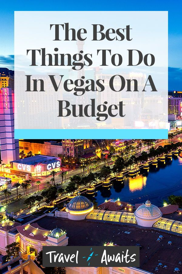 Things To Do Outside Las Vegas: Vegas For Cheapskates: The Best Things To See And Do On A