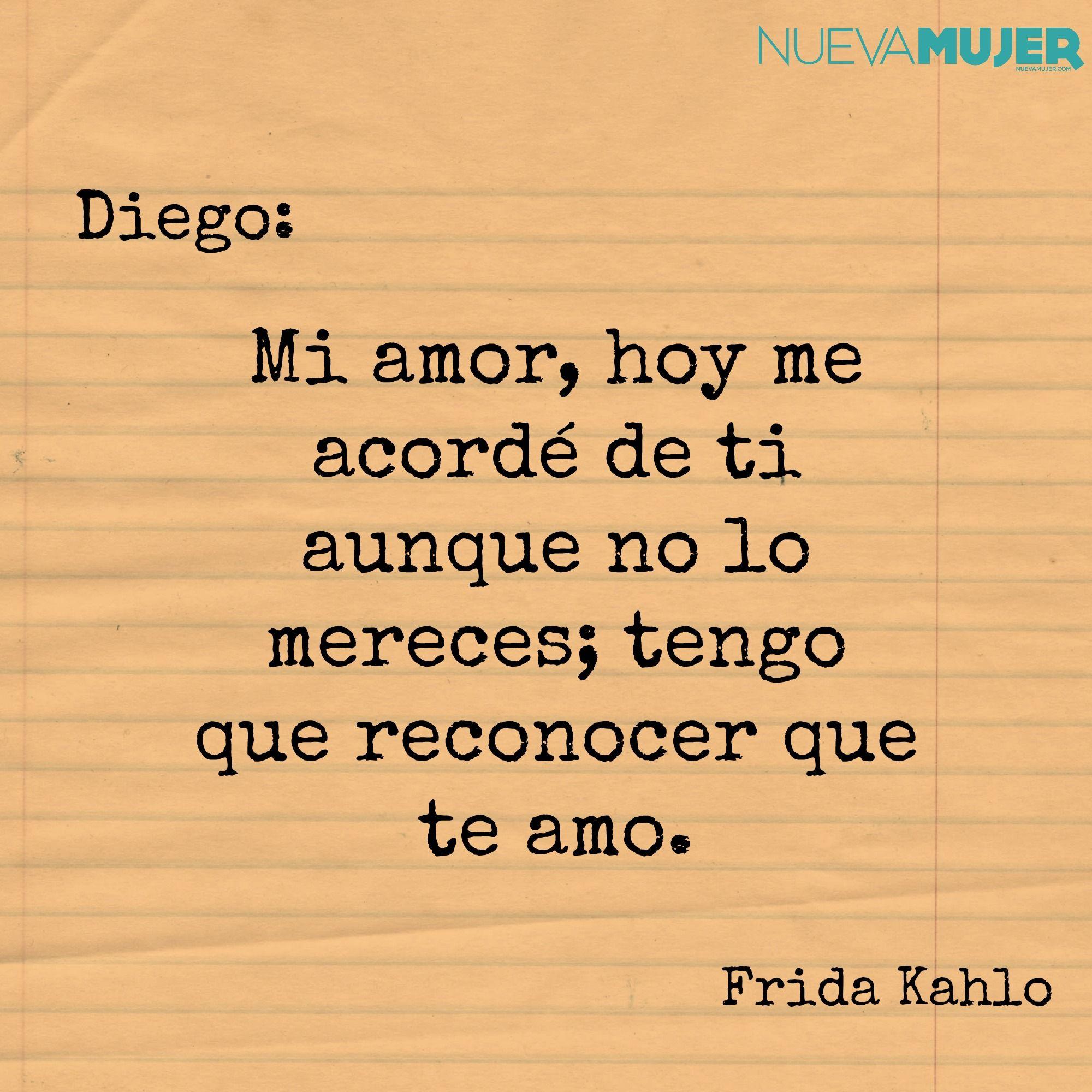 Poema De Diego Rivera A Frida Kahlo Pin En Fridakhalo
