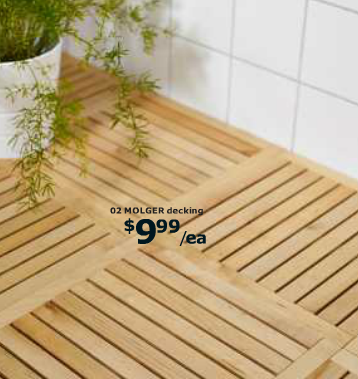 Deck Flooring | Take some patio deck flooring and make a mat for outside the bath or do the entire floor. Ikea MOLGER decking, $9.99 each.