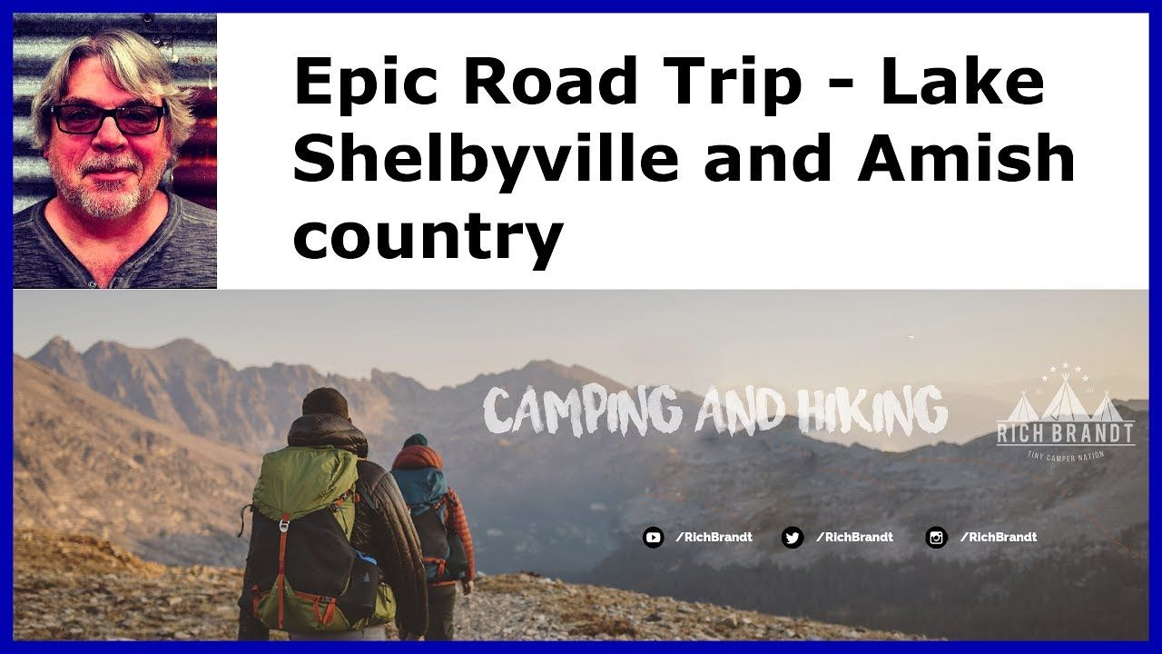Epic road trip lake shelbyville missouri camping