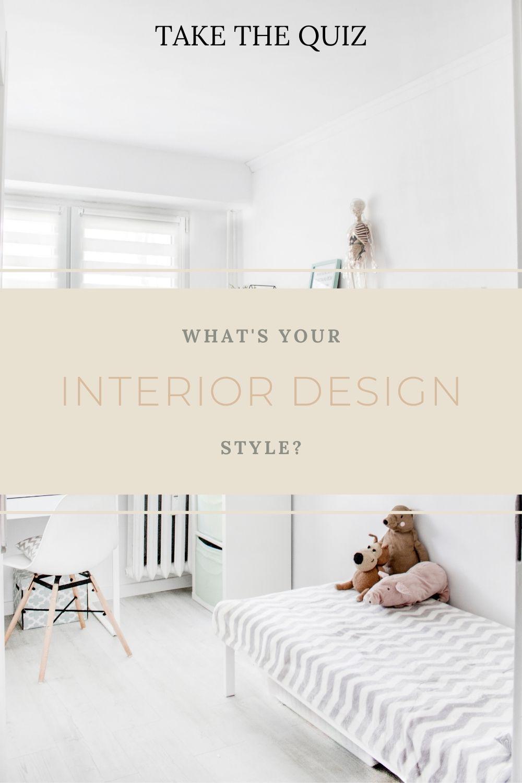 Interior Design Style Quiz In 2020 Interior Design Styles Quiz Interior Design Styles Design Style Quiz