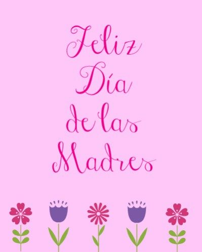 Free Printable Mother S Day Cards In Spanish And English Mothers Day Cards Free Mothers Day Cards Happy Mother Day Quotes