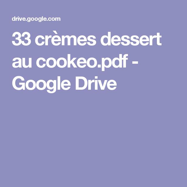 33 crèmes dessert au cookeo.pdf , Google Drive