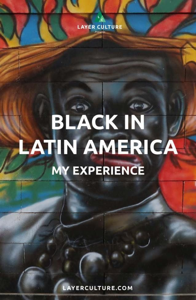 Black in South America - My Experience (MUST READ!)