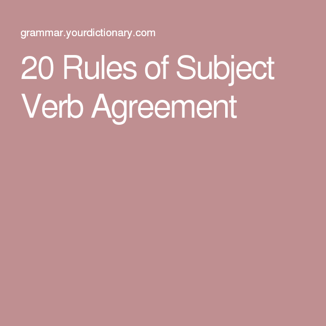 20 Rules Of Subject Verb Agreement Pinterest Subject Verb