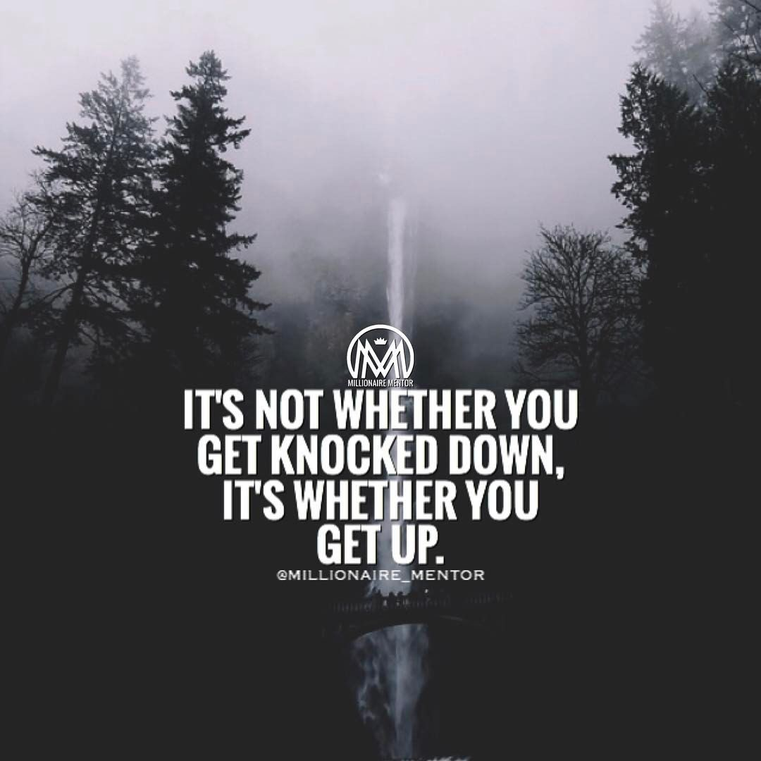 Sometimes You Fall Down Because There S Something Down There You Are Supposed To Find Millionairementor Millionaire Mentor Motivational Quotes Mentor