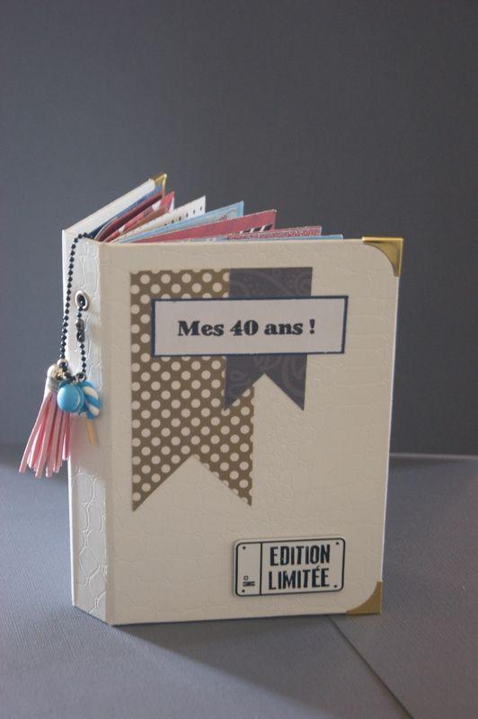 Album Scrap Special 40 Ans Scrap So So Phie So Scrap Carte Anniversaire 40 Ans Scrapbooking 40 Ans Deco Anniversaire 40 Ans