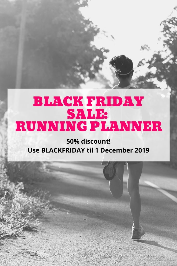 Black Friday Flash Sale on Running Planner: For Running Every Day printable. 50% off the full price on until 1 December 2019. Coupon code BLACKFRIDAY  Includes 102 pages of encouragement, goal setting, activity worksheets, a no-excuses plan, food planners and log, water tracker, daily, weekly and monthly running trackers and workout plans for 5km, 10km, 10 mile, half marathon and full marathon distances. Just print and start!  #blackfriday #flashsale #sale #runningplanner #running