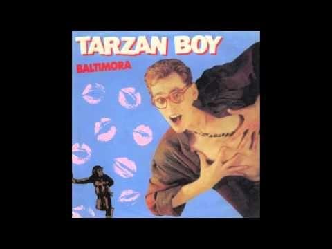 Baltimora Tarzan Boy Remix Musica Musica Italiana Musica En Ingles