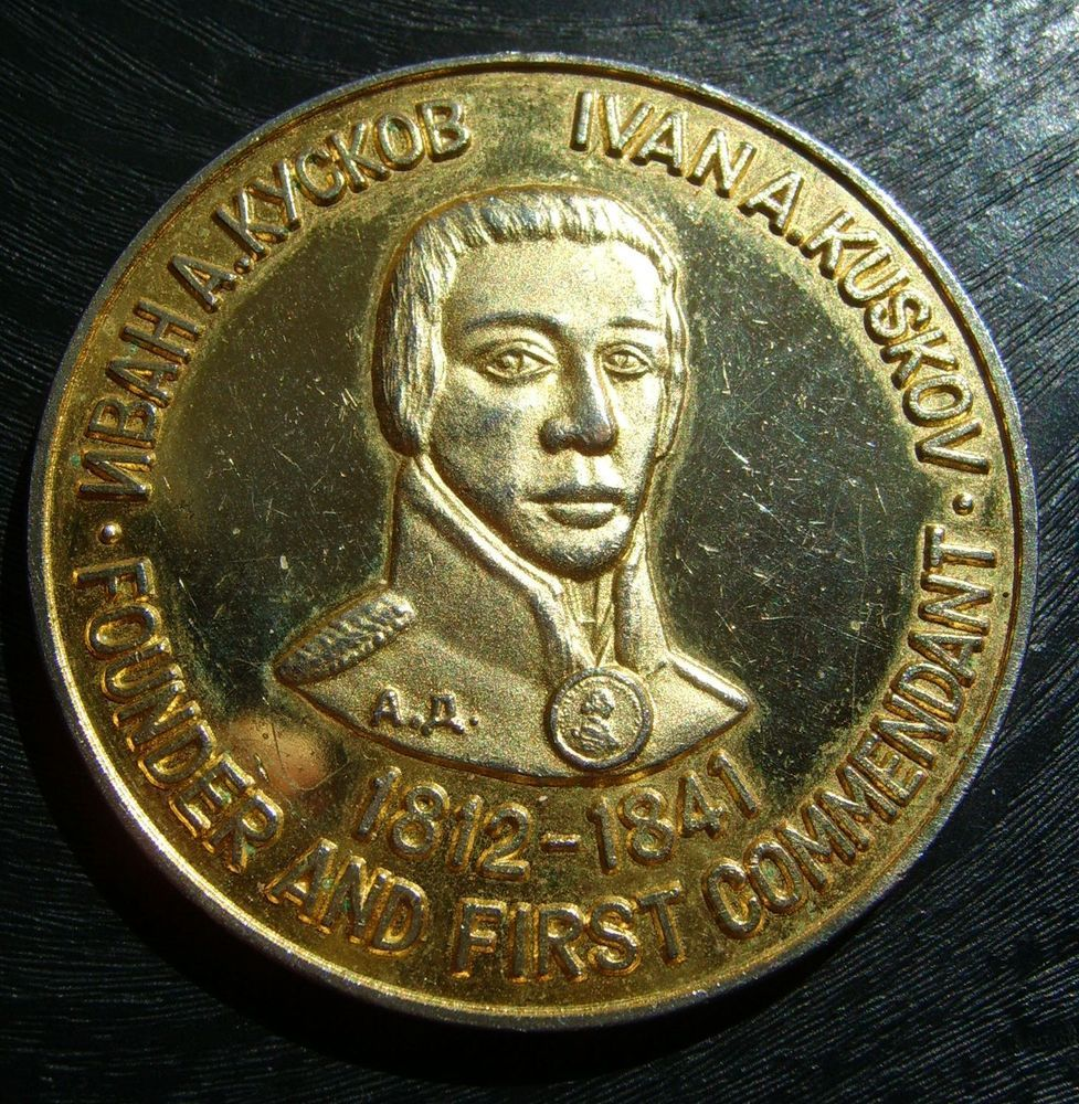 Founder First Commendant Ivan A. Kuskov medal Fort Ross cal. Commemorative Bicen