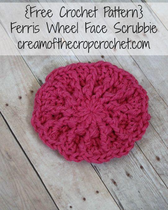 Cream Of The Crop Crochet ~ Ferris Wheel Face Scrubbie {Free Crochet ...