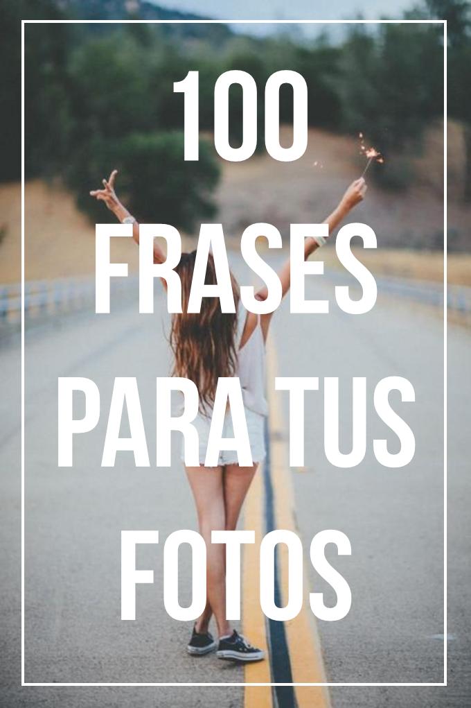 100 PHRASES FOR YOUR PHOTOS#photos #phrases