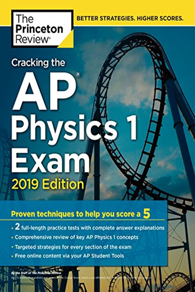 1524758094] [9781524758097] Cracking the AP Physics 1 Exam