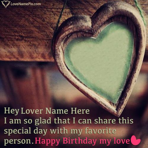 Happy Birthday Greetings For Lover Name Generator Name Birthday