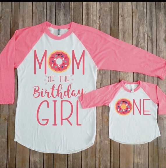 PLEASE PUT IN NOTE TO SELLER IF YOUD LIKE THIS FOR A TWO YEAR OLD AS LISTING IS ONE Mommy And Me Birthday Shirts Donut First
