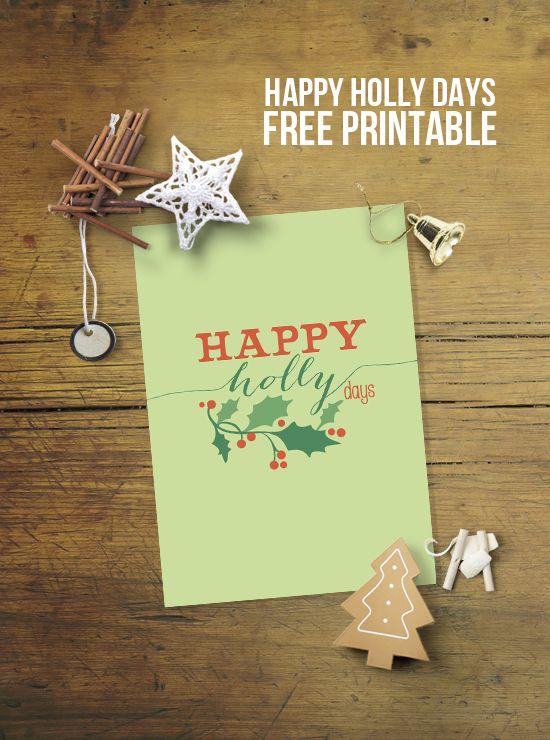 super fun christmas printable with a play on words happy holly days wwwlivelaughrowecom christmas printable