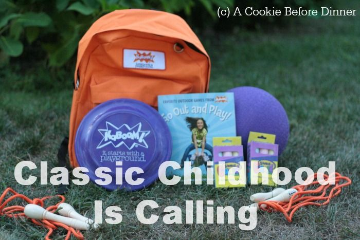 On Classic Childhood And The Kaboom! Go Out And Play Pack - A Cookie Before Dinner