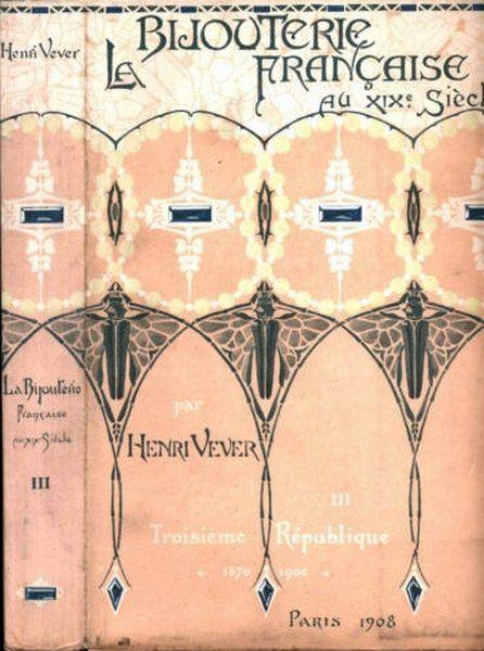 Alfons Maria Mucha Henri Vever La Bijouterie Francaise Au Xixe Siecle Couverture Affiche D Art Nouveau Couvertures De Livres Vintage Bijouterie