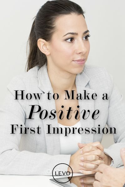 6 tips to making a positive first impression
