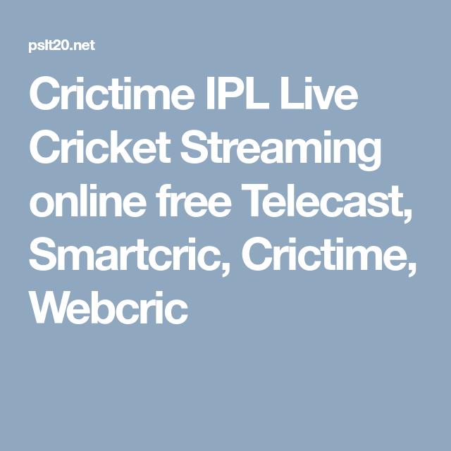 Crictime Ipl Live Cricket Streaming Online Free Telecast Smartcric Crictime Webcric Cricket Streaming Live Cricket Streaming Live Cricket