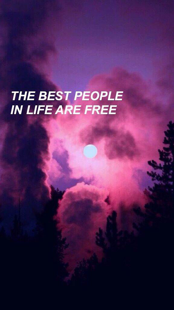 the best people in life are free | • quotes • | Pinterest